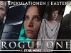 "Alles zu ""Rogue One: A Star Wars Story"" 